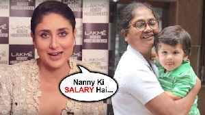 Kareena Kapoor REACTS On Taimur Ali Khan's Nanny SHOCKING SALARY [Video]