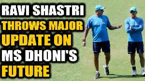 Ravi Shastri Throws Major Update on MS Dhoni's future in Team India | Oneindia News [Video]