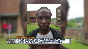 Detroit's Most Wanted: Man involved in West Virginia bar shooting hiding out in Detroit area [Video]