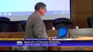 Comunidades al norte de Tehama, quieren su propio código postal [Video]