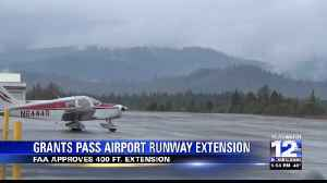 Grants Pass pushes for longer runway extension with FAA [Video]