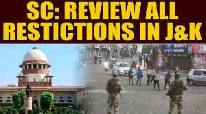 News video: SC on J&K: All restrictive orders must be made public, indefinite internet suspension abuse of power