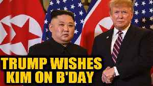 US President Donald Trump wishes North Korean leader Kim Jong-un on his birthday|Oneindia [Video]