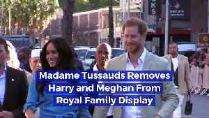 Madame Tussauds Removes Harry and Meghan From Royal Family Display [Video]