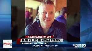 Celebration of life for contractor slain in Kenya [Video]