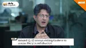 News video: Envoys visit Kashmir Sign of normalcy or diplomatic pressure on govt