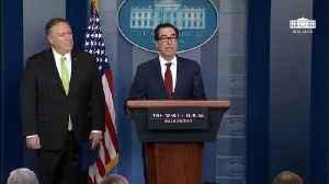 Mnuchin, Pompeo Announces New Iran Sanctions [Video]