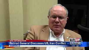Retired General Discusses US, Iran Conflict [Video]