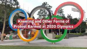A New Ban At The Upcoming 2020 Olympics [Video]