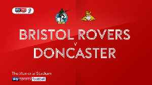 Bristol Rovers 0-2 Doncaster [Video]
