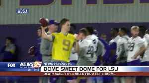 Dome Sweet Dome for LSU: Death Valley 81.4 miles from Superdome [Video]