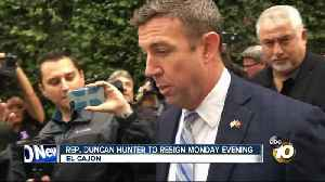 Rep. Duncan Hunter to resign Monday evening [Video]