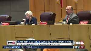 Cape Coral council discussing City Manager recruitment firms [Video]