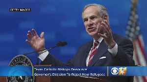 All Texas Catholic Bishops Denounce Governor's Decision To Reject New Refugees [Video]