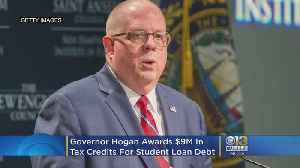 Governor Hogan Awards $9M In Tax Credits For Student Loan Debt [Video]