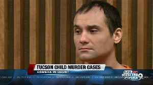 Tucson Child Murders: Cameras allowed in trial [Video]