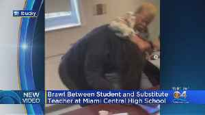 News video: School District Confirms Fight Between Sub, Student At Miami Central High School
