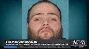 Man Arrested, Charged With Arson In Massive Bound Brook Fire [Video]
