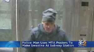 Police: Man Uses MTA Posters To Make Swastika At Subway Station [Video]