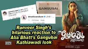 Ranveer Singh's hilarious reaction to Alia Bhatt's Gangubai Kathiawadi look [Video]