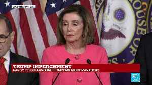 Trump impeachment: Nancy Pelosi announces impeachment managers [Video]