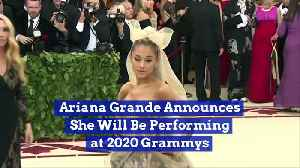 Ariana Grande Announces She Will Be Performing at 2020 Grammys [Video]