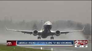 American Airlines extends Boeing 737 Max grounding [Video]