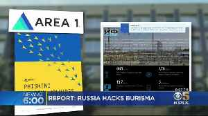 Bay Area Startup Says Russian Military Unit Is Hacking Ukrainian Gas Company [Video]