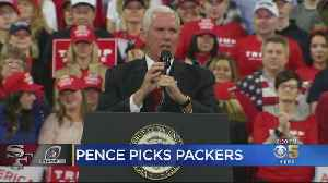 VP Pence Picks Packers To Beat 'Pelosi's 49ers' In NFC Championship [Video]