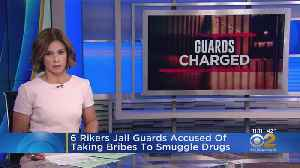 6 Rikers Jail Guards Accused Of Taking Bribes To Smuggle Contraband [Video]