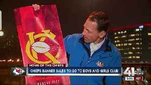 Chiefs banner sales to go to Boys and Girls Club [Video]