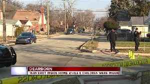 Man shot inside home with children inside in Dearborn [Video]