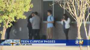 Fort Worth City Council Keeps Teen Curfew 3 More Years [Video]