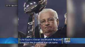 Late Ravens Owner Art Modell Skipped Over For Pro Football Hall Of Fame [Video]