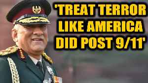 General Rawat's strategy to end terror is to tackle it like 9/11| OneIndia News [Video]