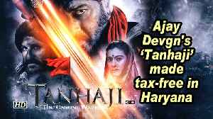 News video: Ajay Devgn's 'Tanhaji' made tax-free in Haryana