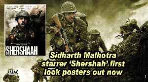 Sidharth Malhotra starrer 'Shershah' first look posters out now [Video]