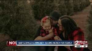 Bartlesville community raising money for family [Video]