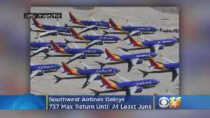 Southwest Airlines Joins The Pack, Delays 737 Max Return Until At Least June [Video]