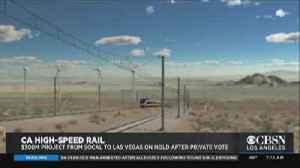 SoCal-To-Las Vegas Railway Hits A Roadblock [Video]