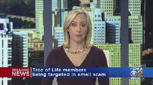 Tree Of Life Members Being Targeted By Phishing Scam [Video]