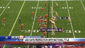 LSU caps perfection with national title [Video]