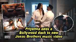 Priyanka adds a Bollywood dash to new Jonas Brothers music video [Video]