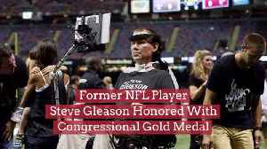 Steve Gleason Gets The Congressional Gold Medal [Video]