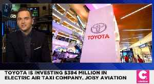 News video: Toyota to Invest $394 Million in Electric Air Taxi Company