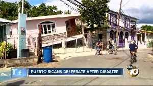 San Diego man describes desperation family in Puerto Rico faces [Video]