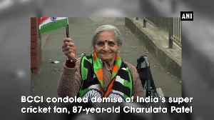 News video: India's 87 year-old super fan Charulata Patel passes away BCCI condoles demise