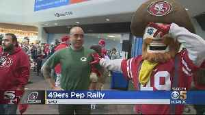 49ers Hold Pep Rally At SFO As Excitement For NFC Championship Game [Video]