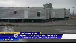 Newsom shares plan to use Chico FEMA trailers to house homeless [Video]