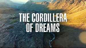 The Cordillera Of Dreams Documentary movie [Video]